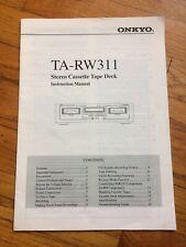Original Onkyo Ta-Rw311 Stereo Cassette Dual Tape Deck  00004000 Operation Manual