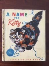 1948 A Name for Kitty First Edition A Little Golden Book