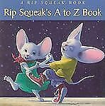 Rip Squeaks A To Z Book  Susan Yost Filgate  Acceptable  Book  0 Hardcover