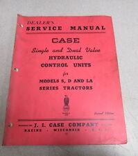 Case S D LA Series Tractors Control Units Dealer's Service Repair Manual 1952