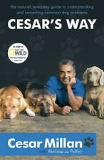 Cesar's Way Understanding and Correcting Common Dog Problems Cesar Milan New