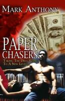 Paper Chasers by Anthony, Mark Book The Fast Free Shipping