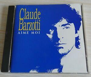 RARE CD ALBUM AIME MOI CLAUDE BARZOTTI 10 TITRES 1990