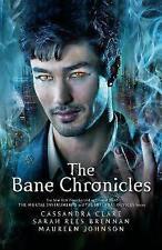 The Bane Chronicles,Clare, Cassandra, Johnson, Maureen, Brennan, Sarah Rees,Exce