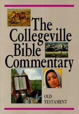 The Collegeville Bible Commentary: Based on the New American Bible : Old Testam