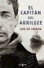 EL CAPITßN DEL ARRILUZE/ THE CAPTAIN OF THE ARRILUZE - DE LEZAMA, LUIS - NEW BOO
