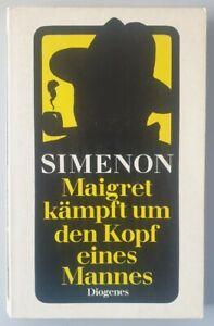 Diogenes Krimi  Georges Simenon Maigret kämpft um den Kopf eines Mannes.