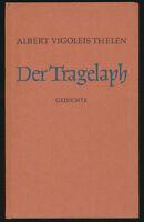 Albert V. Thelen: Der Tragelaph (1955). Sign. Widmungsexemplar. Erstausgabe.