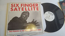 Six Finger Satellite The Pigeon Is The Most Popular Bird Idiot Version '93 lp!