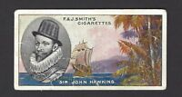 SMITH - FAMOUS EXPLORERS - #37 SIR JOHN HAWKINS