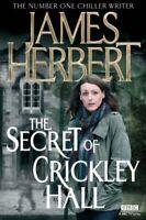 The Secret of Crickley Hall By James Herbert. 9781447231035