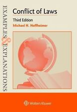 Conflict of Laws : Examples and Explanations: By Hoffheimer, Michael H.