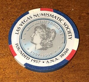 Las Vegas Numismatic Society 1957-1997 ANA Coin Show $1 Poker Chip #694 of 1000