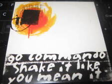 "GO COMMANDO "" SHAKE IT LIKE YOU MEAN IT "" 4 TRACKS CD SINGLE EXCELLENT"