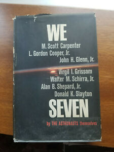 We Seven By The Astronauts Themselves Book 1962 HC Shepard Glenn Cooper Slayton
