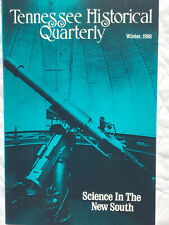 Tennessee Historical Quarterly Winter 1986 - Science in the New South. Good.