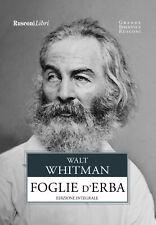 Foglie d'erba. Ediz. integrale - Whitman Walt
