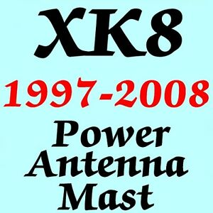 JAGUAR XK8 POWER ANTENNA MAST 1997-2008 Brand New Stainless Steel + Instructions