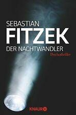 Der Nachtwandler: Psychothriller von Fitzek,  Sebastian | Buch | Zustand gut