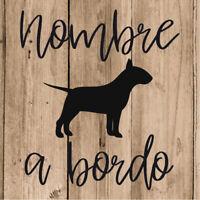 Pegatina Bull Terrier a Bordo Vinilo de Corte 15 cm PERSONALIZADA NOMBRE Coche