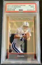 PEYTON MANNING 2007 Bowman Chrome Refractor #BC171 PSA 9 Mint Colts