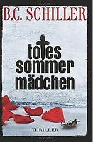 Totes Sommermädchen von Schiller, B.C. | Buch | Zustand gut