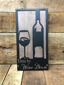 Time To Wine Metal Over Wood Sign