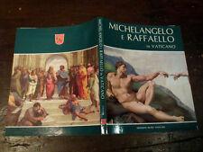 MICHELANGELO E RAFFAELLO IN VATICANO EDIZIONI MUSEI VATICANI
