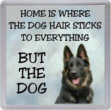 "German Shepherd Dog Coaster ""Home is Where the Dog Hair Sticks ..."" by Starprint"