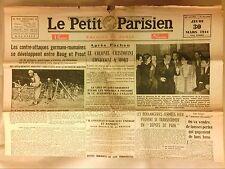 JOURNAL QUOTIDIEN SOUS L'OCCUPATION / LE PETIT PARISIEN N° 24326   30/03/1944