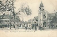 PHILADELPHIA PA - Market Square Germantown Rotograph Postcard - udb (pre 1908)