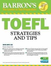 NEW TOEFL Strategies and Tips with MP3 CD, 2nd Edition: Outsmart the TOEFL iBT