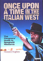 (Good)-Once Upon A Time in the Italian West (Paperback)-Howard Hughes-185043896X