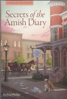 Amish Inn Mysteries Secrets of the Amish Diary Hardcover Book - Rachael Phillips