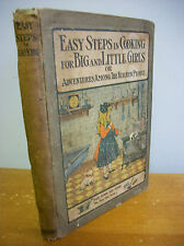 EASY STEPS IN COOKING Adventures Among The Kitchen People, Jane Eayre Fryer 1912