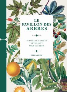 BEAU LIVRE - LE PAVILLON DES ARBRES / STEVE MARSH, MARABOUT