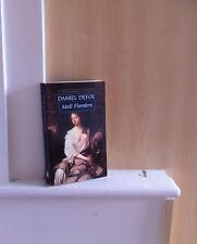 The Fortunes and Misfortunes of the Famous Moll Flanders; by Daniel Defoe