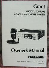 President Grant 40 Channel AM/SSB CB Radio Owners Manual Model 1005002