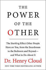 The Power of the Other: The Startling Effect Other People Have on You, from...