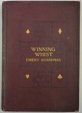 1896 WINNING WHIST Emery Boardman SYSTEM of PLAY Trumps TRICKS Cards PROBABILITY