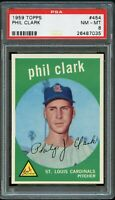 1959 Topps BB Card #454 Phil Clark St. Louis Cardinals PSA NM-MT 8 !!!