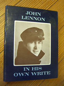 IN HIS OWN WRITE, 1st Ed., JOHN LENNON, SIMON & SCHUSTER -1964, Beatles
