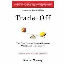 Trade-Off: Why Some Things Catch On, and Others Don't-ExLibrary