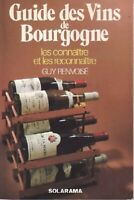Guide des vins de Bourgogne - Guy Renvoisé - Livre - 90507 - 1539758