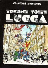 TREDICI VOLTE LUCCA di Claudio Bertieri   Ottimo