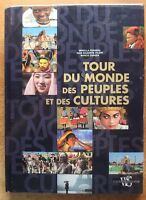 TOUR DU MONDE DES PEUPLES ET DES CULTURES - ETHNOLOGIE - ANTHROPOLOGIE - VOYAGES