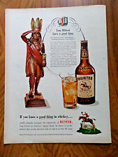 1952 Hunter Whiskey Ad Wooden Indian Caver Tom Millard