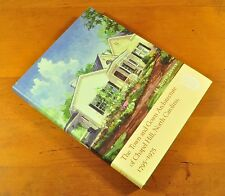 The Town and Gown Architecture of Chapel Hill, North Carolina, 1795-1975 History