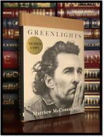 Greenlights ✎SIGNED✎ by MATTHEW McCONAUGHEY Hardback 1st Edition First Printing