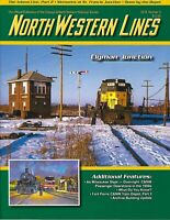 North Western Lines: CHICAGO & NORTH WESTERN LINES: 2019, No. 2 (NEW issue)